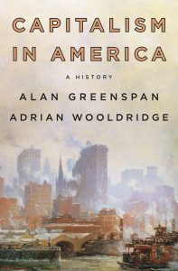 The cover of Capitalism in America, a book by Alan Greenspan and Adrian Wooldridge.